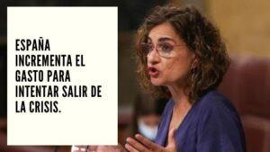 CHF Advisors Noticias Septiembre 15 - España incrementa el gasto para intentar salir de